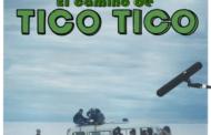 En Agosto se estrena El Camino de Tico Tico de forma gratuita en CINEar